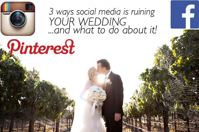 3 ways social media is ruining your wedding